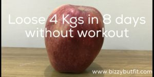 Loose 4 kg in 8 days without workout