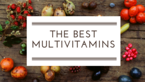 THE BEST MULTIVITAMINS